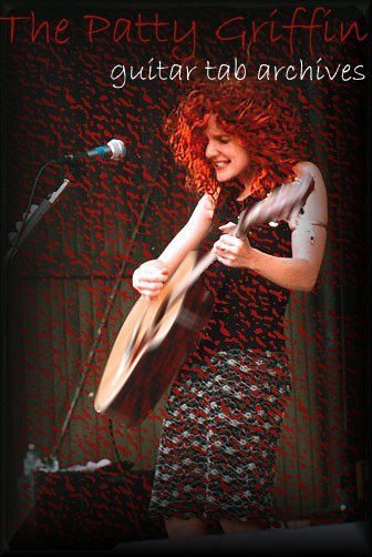 Welcome to the Patty Griffin Guitar Tab Archives!